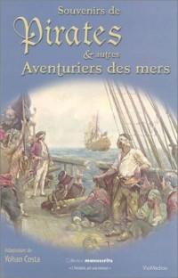 Souvenirs de pirates et autres aventuriers des mers