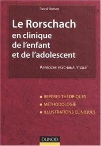 Le Rorschach en clinique de l'enfant et de l'adolescent : Approche psychanalytique