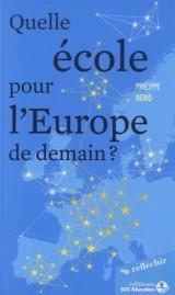 Quelle école pour l'Europe de demain ?
