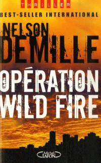 Opération Wild Fire
