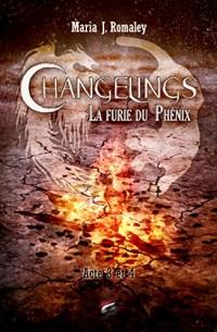 Changelings, la furie du Phénix - Tome 2