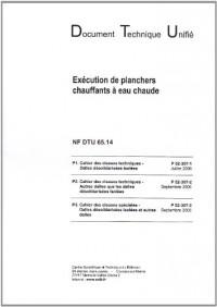 Dtu 65.14 Execution de Planchers Chauffants a Eau Chaude