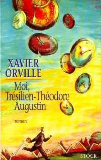 Moi, Trésilien-Théodore Augustin
