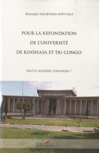 Pour la refondation de l'université de Kinshasa et du Congo : Fait-il recréer Lovanium ?