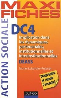 DC4 Implication dans les dynamiques partenariales, institutionnelles et interinstitutionnelles: DEASS