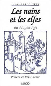 Les Nains et les Elfes au Moyen-Age