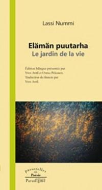 Elaman Puutarha le Jardin de la Vie