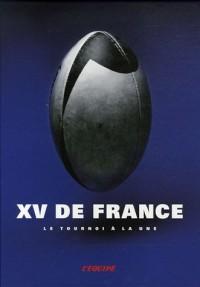 XV de France : Le tournoi à la une