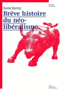 Brève histoire du néolibéralisme