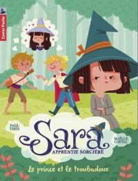 Sara apprentie sorcière, Tome 4 : Le prince et le troubadour