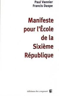 Manifeste pour l'Ecole de la Sixième République