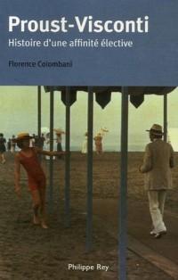 Proust-Visconti : Histoire d'une affinité élective
