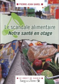 Le scandale alimentaire