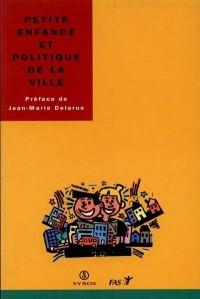 Petite enfance et politique de la ville
