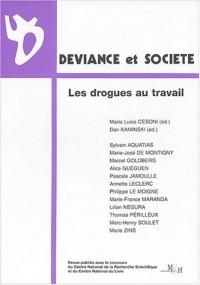 Déviance et société : Les drogues au travail