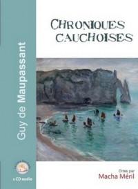 Chroniques Cauchoises - 1 CD Audio