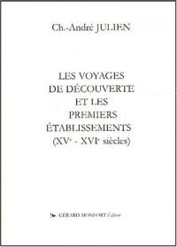 Les voyages de découverte et les premiers établissements (XVème-XVIème siècles)