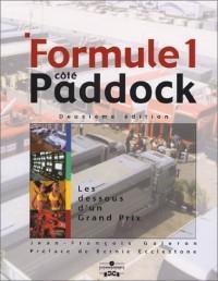 Formule 1, côté paddock : Les Dessous d'un Grand Prix