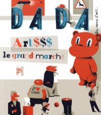 Artddd - le Grand Marche (Revue Dada N  187)
