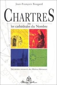 Chartres ou les cathedrales du nombre