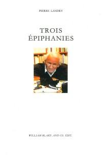 Trois épiphanies