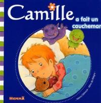 Camille a fait un cauchemar