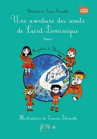Une aventure des scouts de Saint-Dominique Tome 1