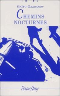 Chemins Nocturnes (bis)