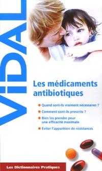 Les Médicaments antibiotiques