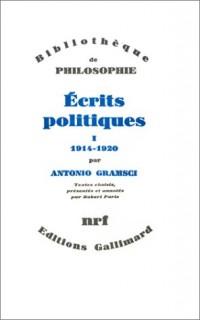 Ecrits politiques (1914-1920), tome I