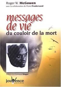 Messages de vie du couloir de la mort