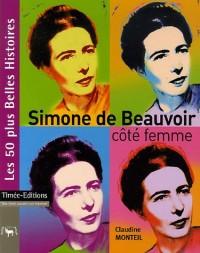 Simone de Beauvoir : Côté femme