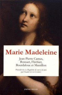 Marie Madeleine : Anthologie de textes Volume 2