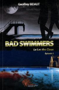 Bad swimmers Le lac des cieux , épisode 2