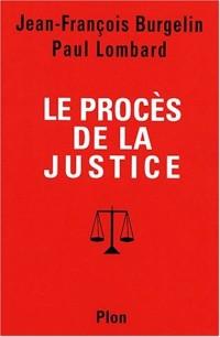 Le procés de la justice