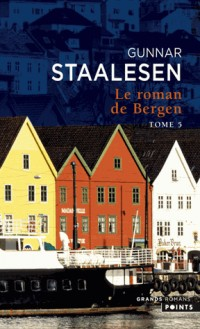 Le Roman de Bergen, tome V. 1999 Le Crépuscule, tome 1 (5)