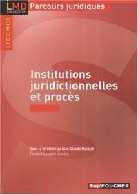 Institutions juridictionnelles et procès