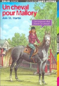 Le Club des Baby-Sitters, numéro 54 : Un cheval pour Mallory