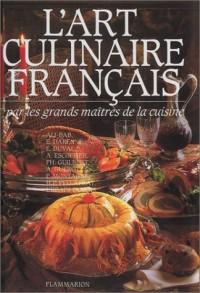 L'Art culinaire français par les grands maîtres de la cuisine