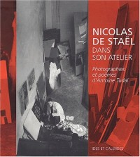 Nicolas de Staël dans son atelier