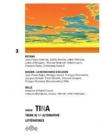 Tina, N° 3 : La fiction venue d'ailleurs