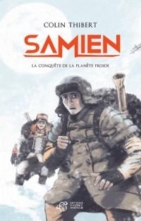 Samien : La conquête de la planète froide