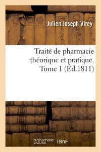 Traite de Pharmacie  T 1  ed 1811