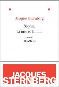 Sophie, la mer et la nuit (nouvelle édition)