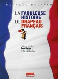 Coffret - la Fabuleuse Histoire du Drapeau Français
