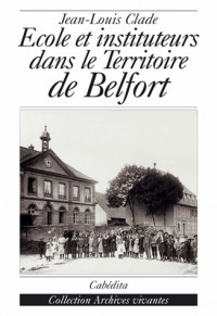 Ecoles et instituteurs dans le territoire de Belfort