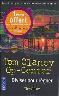 Op-Center, Tome 7 : Diviser pour régner