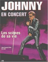 Johnny en concert : Les scènes de sa vie