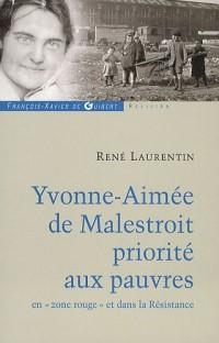Yvonne-Aimée de Malestroit : Priorité aux pauvres en zone rouge et dans la Résistance