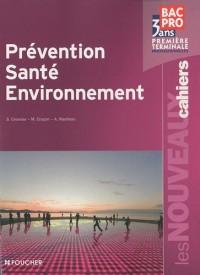 Prévention Santé Environnement 1e et Tle Bac Pro